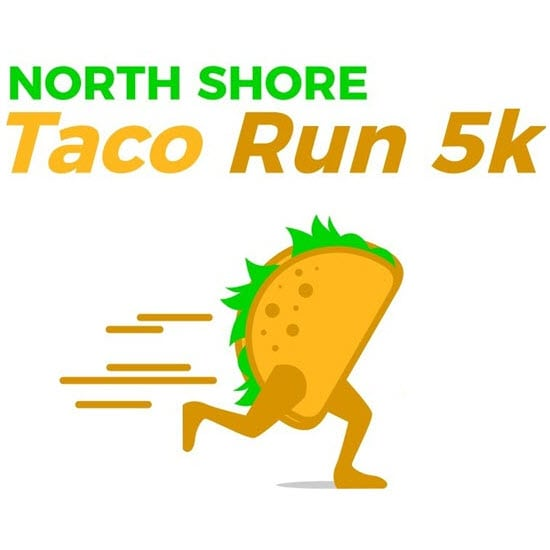North Shore Taco Run 5K<br />July 20, 2019